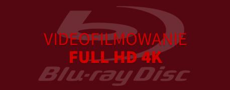 videofilmowanie full HD 4K